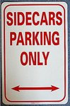 "Schild ""Sidecars Parking Only"""